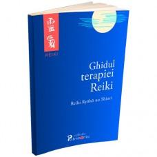 Ghidul terapiei Reiki - Reiki Ryoho no Shiori