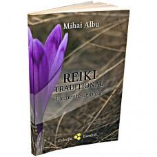 Reiki Tradițional - Elemente de bază